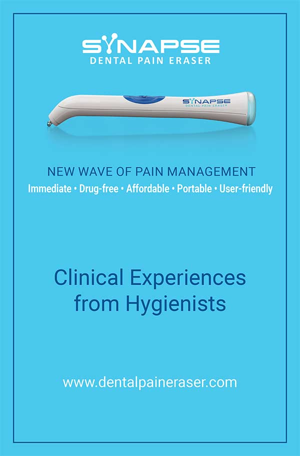 Dental Pain Eraser Clinical Experiences from Hygienists